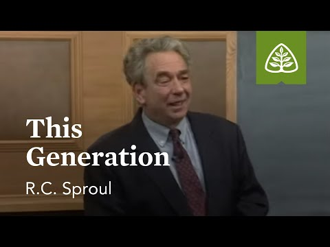 This Generation: The Last Days According to Jesus with R.C. Sproul