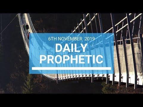 Daily Prophetic 6 November Word 1