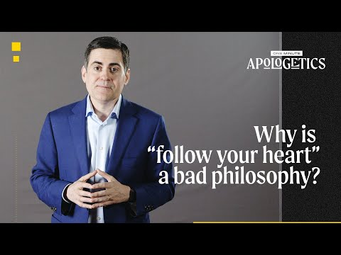Russell Moore  Why Is Follow Your Heart a Bad Philosophy?