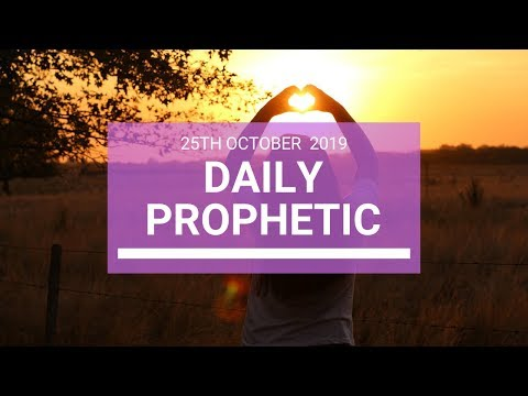 Daily Prophetic 25 October 2019 Word 5