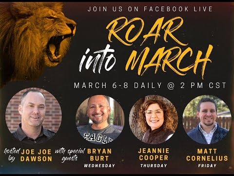 ROAR Into March: Part 1