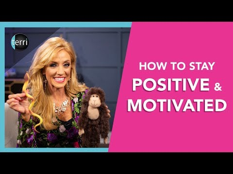 How to Stay Positive & Motivated