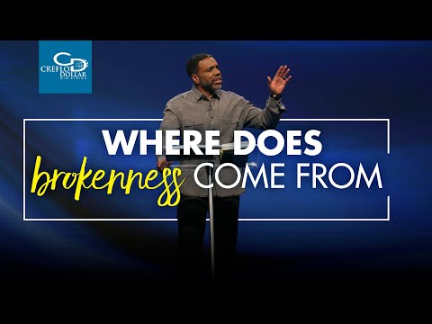 Where Does Brokenness Come From?