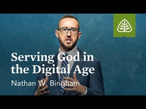 Nathan W. Bingham: Serving God in the Digital Age (Seminar)