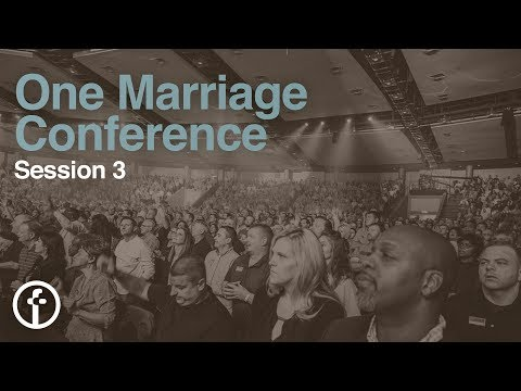 Session 3  One Marriage Conference