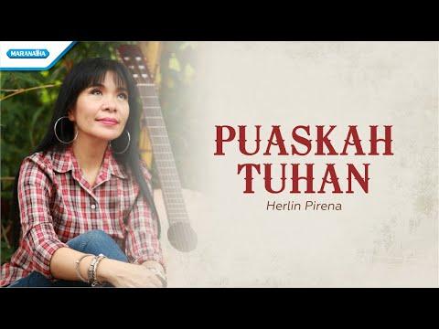 Puaskah Tuhan - Herlin Pirena (with lyric)