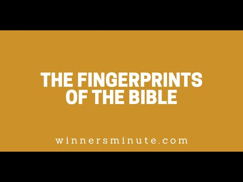 The Fingerprints of the Bible // The Winner's Minute With Mac Hammond