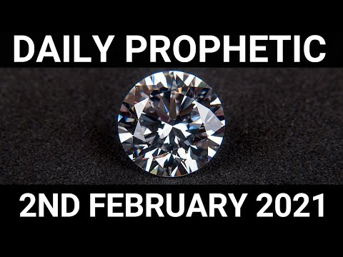 Daily Prophetic 2 February 2021 4 of 7