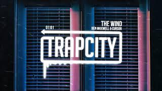 Ben Maxwell & Cursor - The Wind