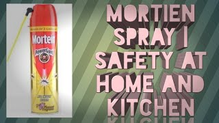 Mortien spray | safety at home and kitchen | safety in our own hands