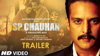 Video Trailer S P Chauhan