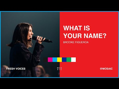 MOSAIC:ONLINE - Pastor Brooke Figueroa - What is Your Name?
