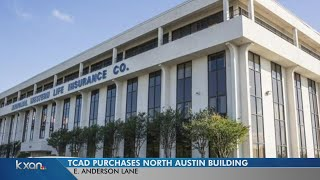 TCAD buys northeast Austin building for $8.5M to handle increase in appraisal protests