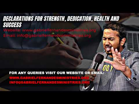 DECLARATIONS OVER YOU FOR STRENGTH, DEDICATION, HEALTH AND SUCCESS BY EV  GABRIEL FERNANDES