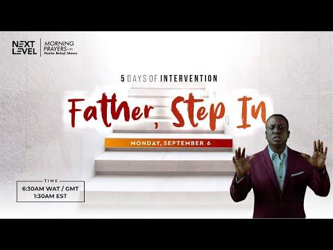Next Level Prayers  Father Step In  Pst Bolaji Idowu  6th September 2021