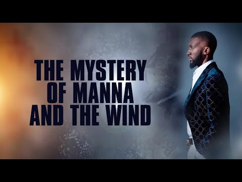 The Mystery of Manna & the Wind  Prophet Passion Java