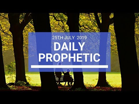 Daily Prophetic 25 July 2019 Word 2