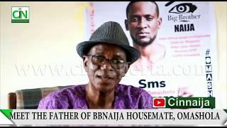 EXCLUSIVE : MEET THE FATHER OF BBNAIJA 2019 HOUSEMATE OMASHOLA
