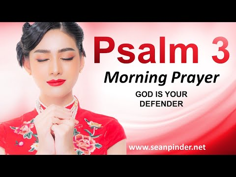 God is Your DEFENDER - PSALM 3 - Morning Prayer