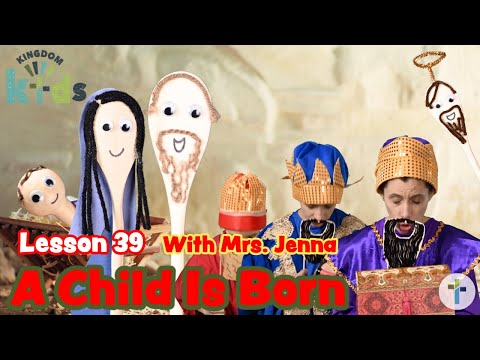 A Child Is Born  Sojourn Kingdom Kid's  Sunday Morning Lesson  Sojourn Church