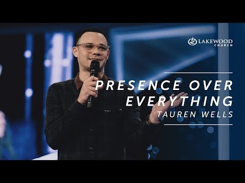 Tauren Wells - Presence Over Everything