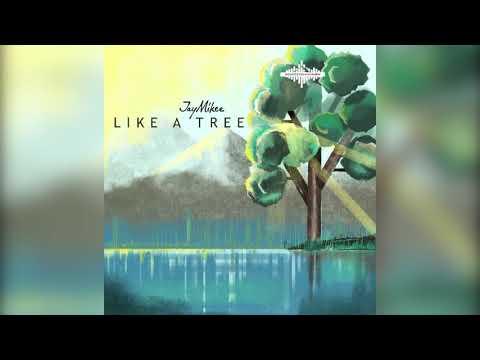 Like a Tree  Jaymikee  Heaven Album  Lyrics Video