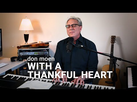 Don Moen - With a Thankful Heart