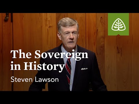 The Sovereign in History: Foundations of Grace - Old Testament with Steven Lawson