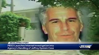 PBSO launches internal investigation into agency's handling of Jeffery Epstein case