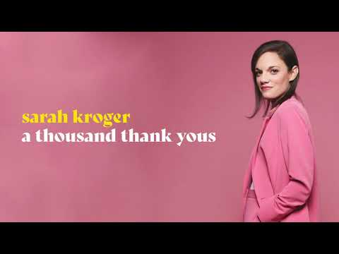 A Thousand Thank Yous (Official Audio) - Sarah Kroger
