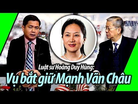 Luật sư Hoàng Duy Hùng: Vụ bắt giữ giám đốc tài chính Mạnh Vãn Châu