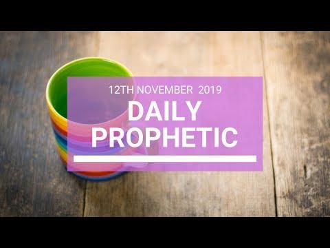 Daily Prophetic 12 November 2019 Word 4