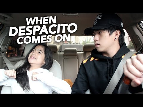 When Despacito By Luis Fonsi Ft Justin Bieber Comes On | Ranz and Niana