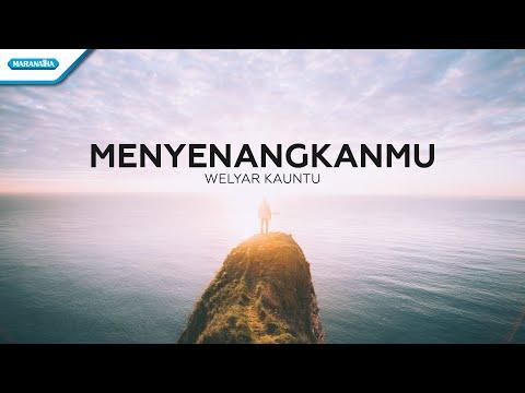MenyenangkanMu - Welyar Kauntu (with lyric)