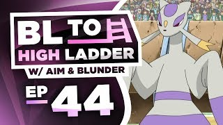 MIENSHAO'S MOMENTUM! BL TO HIGH LADDER #44