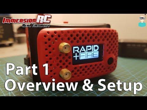 ImmersionRC rapidFIRE - Overview & Setup - UCOs-AacDIQvk6oxTfv2LtGA