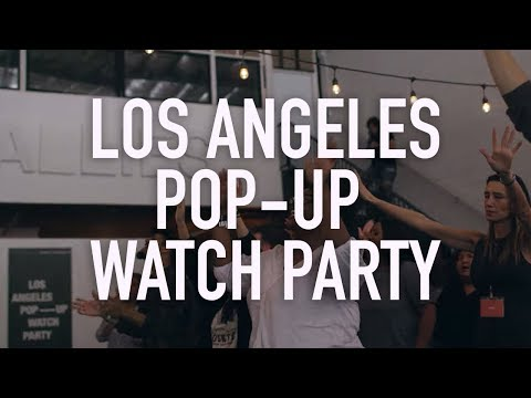 Los Angeles Pop-Up Watch Party  Elevation Church