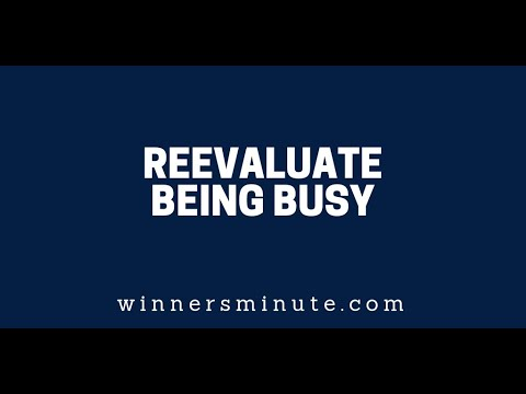 Reevaluate Being Busy  The Winner's Minute With Mac Hammond