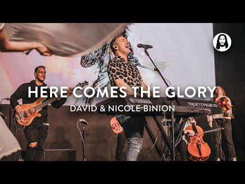 Here Comes the Glory  David & Nicole Binion  Jesus Image Worship