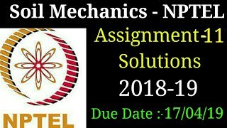 Soil Mechanics | Assignment-11 Solutions | NPTEL | 2018-19