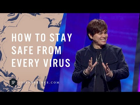 How To Stay Safe From Every Virus  Joseph Prince