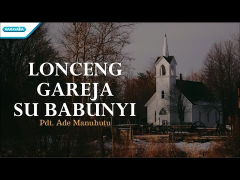 Lonceng Gareja Su Babunyi - Ade Manuhutu (with lyric)