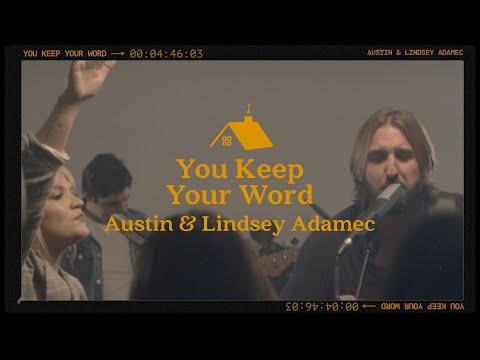 You Keep Your Word - Austin & Lindsey Adamec (Official Lyric Video)