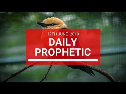 Daily Prophetic 12 June 2019   Word 2
