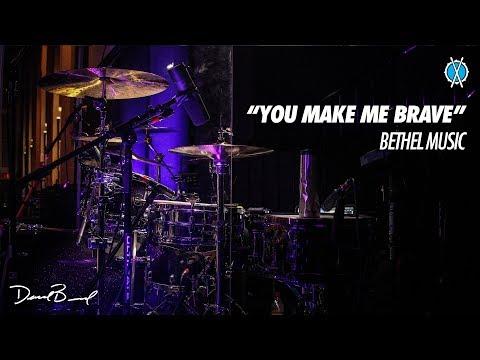 You Make Me Brave Drum Cover // Bethel Music // Daniel Bernard