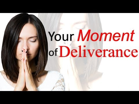 YOUR MOMENT OF DELIVERANCE - PARTNER PRAYER MEETING