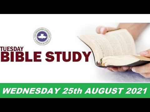 RCCG AUGUST 25th 2021 BIBLE STUDY