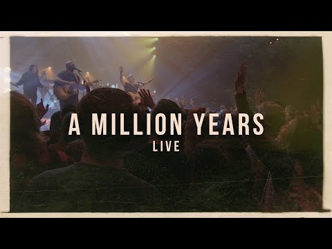 A Million Years (Official Live) - Paul Baloche