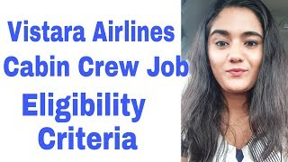 Vistara Airlines Cabin Crew Eligibility Criteria : Age, Qualification, Height Weight (BMI), Tattoos