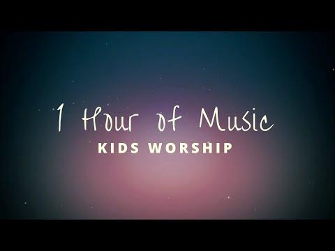 1 Hour of Kids Worship Music